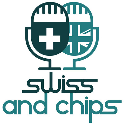 Swiss and Chips - Your British guide to Switzerland