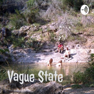 Vague State