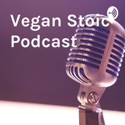 Vegan Stoic Podcast