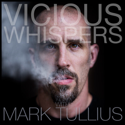 Vicious Whispers with Mark Tullius