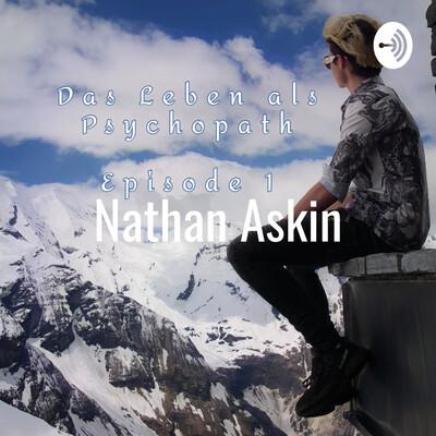 Nathan Askin - Das Leben als Psychopath