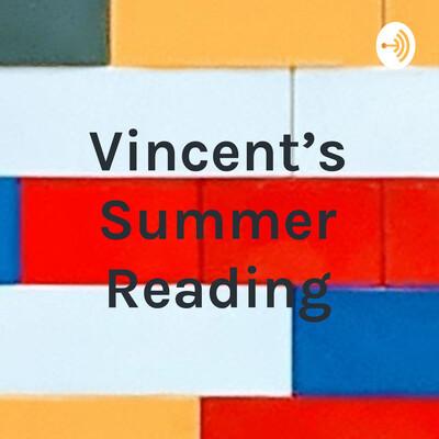 Vincent's Summer Reading