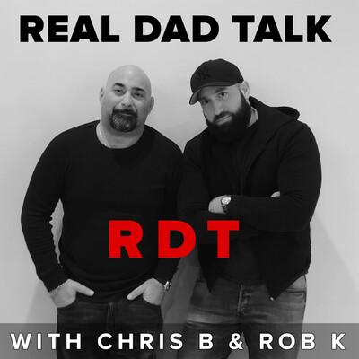 REAL DAD TALK