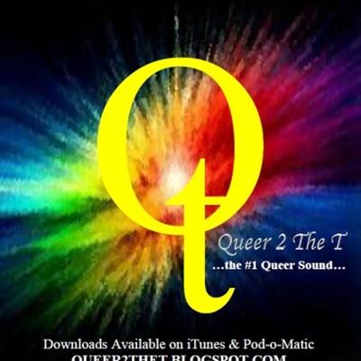 Queer2TheT2 (Queer 2 The T) #2