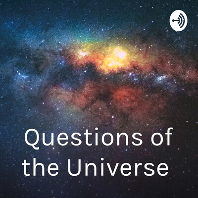 Questions of the Universe