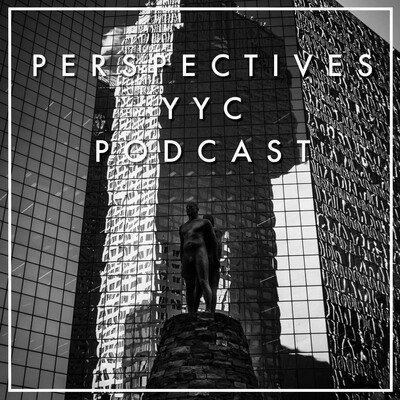 Calgary Culture: The Perspectives YYC Podcast