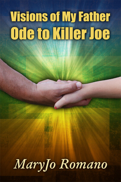 Visions of My Father: Ode to Killer Joe
