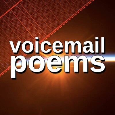 VOICEMAIL POEMS