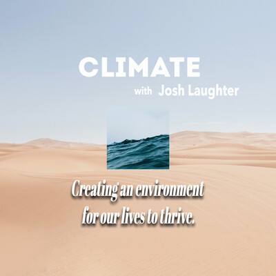 Climate with Josh Laughter