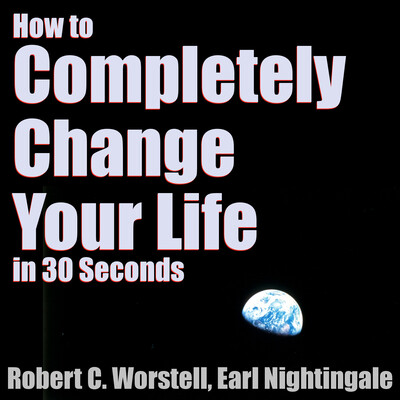 Completely Change Your Life