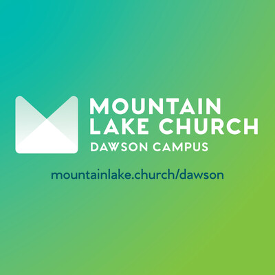 Dawson Campus - Mountain Lake Church