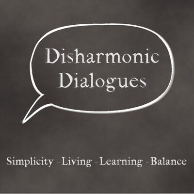 Disharmonic Dialogues