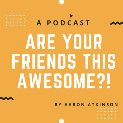Are Your Friends This Awesome?!