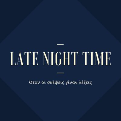 Late Night Time