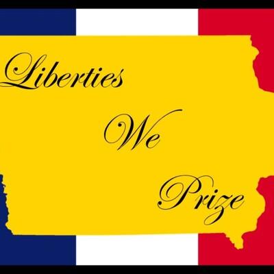 Liberties We Prize