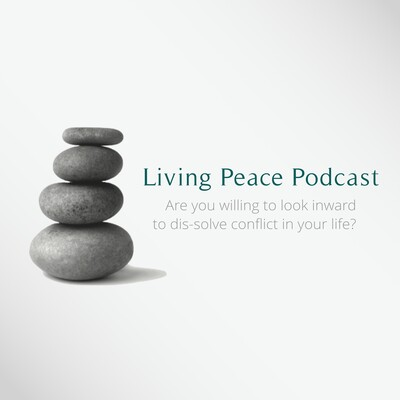 Living Peace Podcast