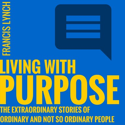 Living With Purpose Interviews