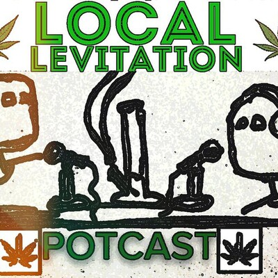 Local Levitation POTcast