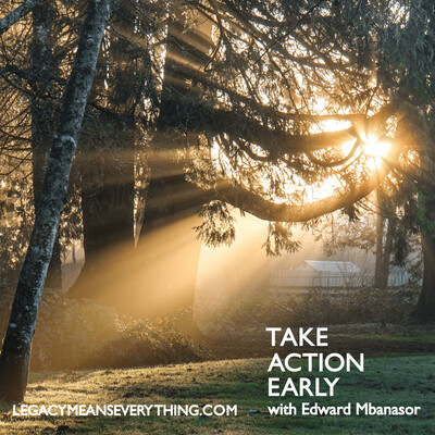 Take Action Early
