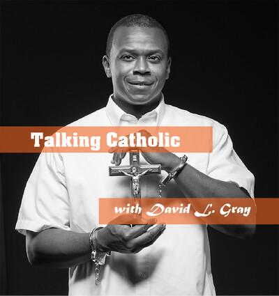 Talking Catholic with David L. Gray