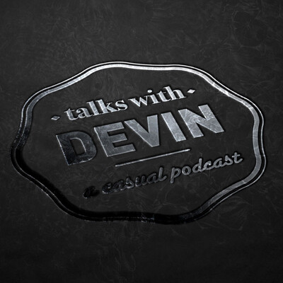 Talks with Devin
