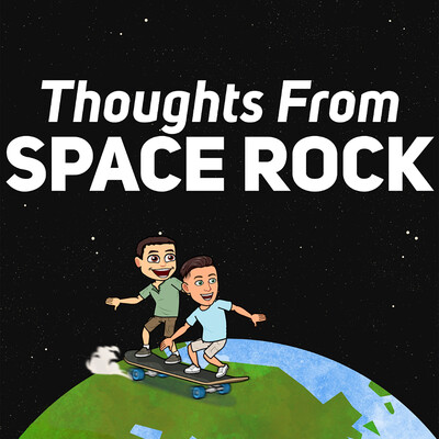 Thoughts from Space Rock