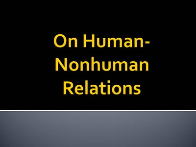 On Human Relations with Other Sentient Beings