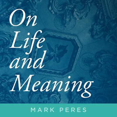 On Life and Meaning