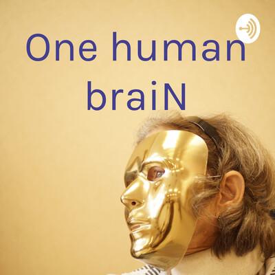One human braiN