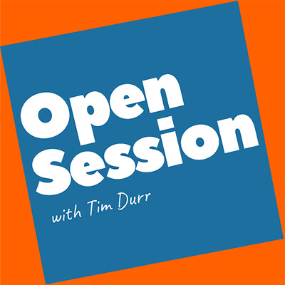 Open Session with Tim Durr