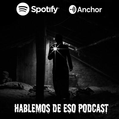 Hablemos de eso podcast