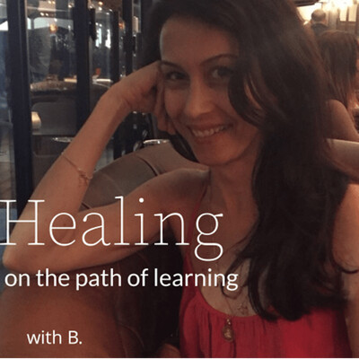 Healing - on the path of learning