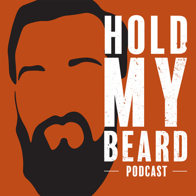 Hold My Beard's Podcast