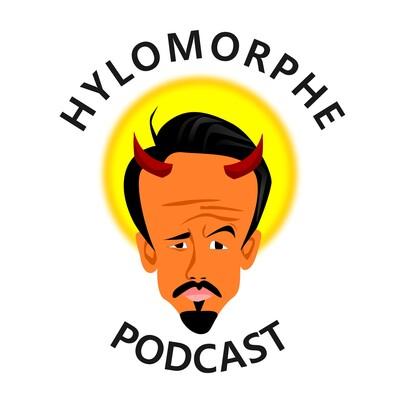 Hylomorphe Podcast