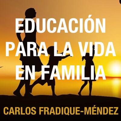 Educación para la vida en Familia