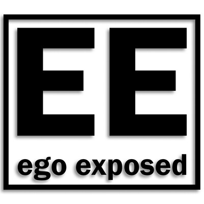 Ego Exposed