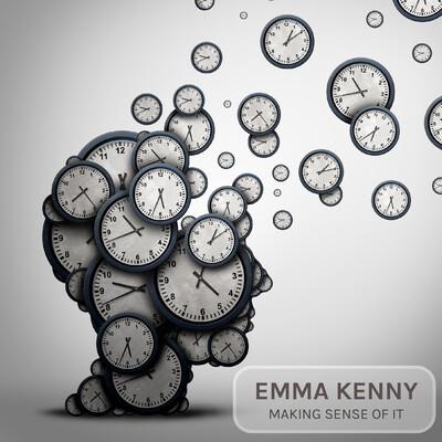 Emma Kenny - Making sense of it