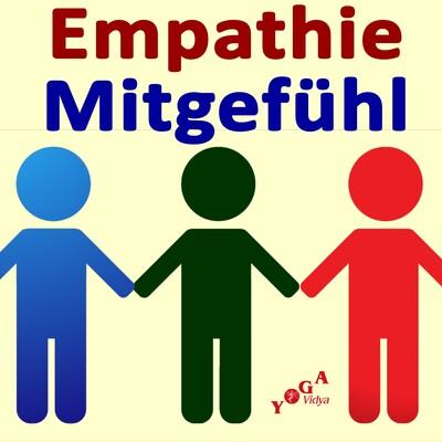 Empathie und Mitgefühl