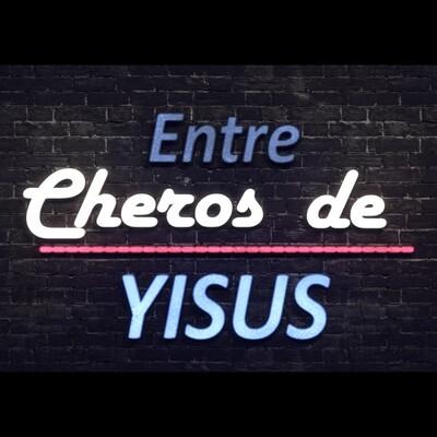 Entre Cheros de Yisus