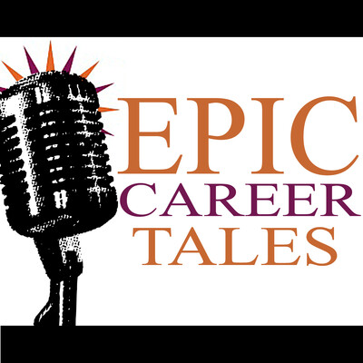 Epic Career Tales