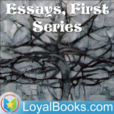 Essays, First Series by Ralph Waldo Emerson