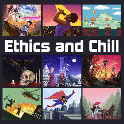 Ethics and Chill