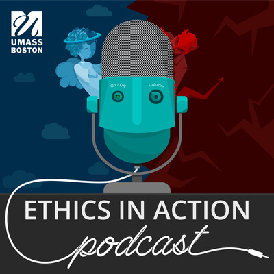 Ethics in Action Podcast