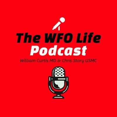 WFO Life Podcast