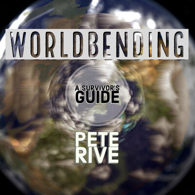 WorldBending: a Survivor's Guide Podcast