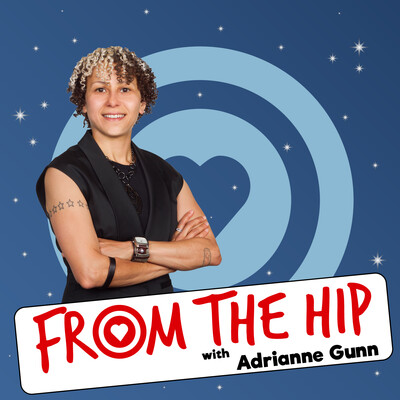 From the Hip with Adrianne Gunn