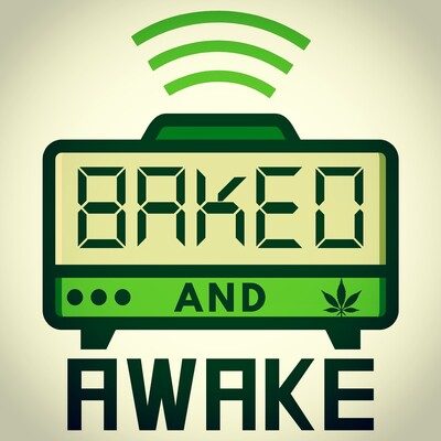 Baked and Awake