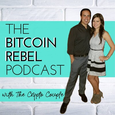 Bitcoin Rebel Podcast