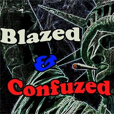 Blazed & Confuzed