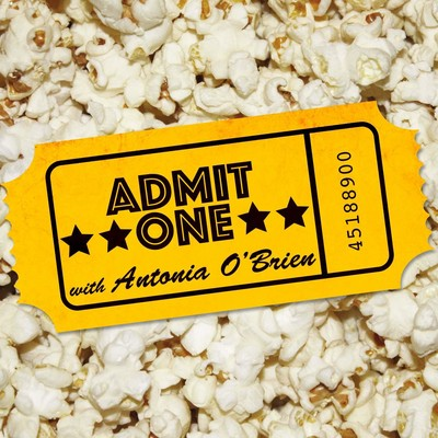 Admit One with Antonia O'Brien